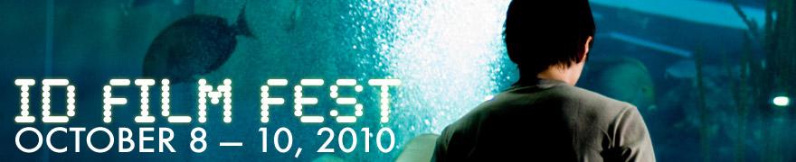 2010 ID Film Fest